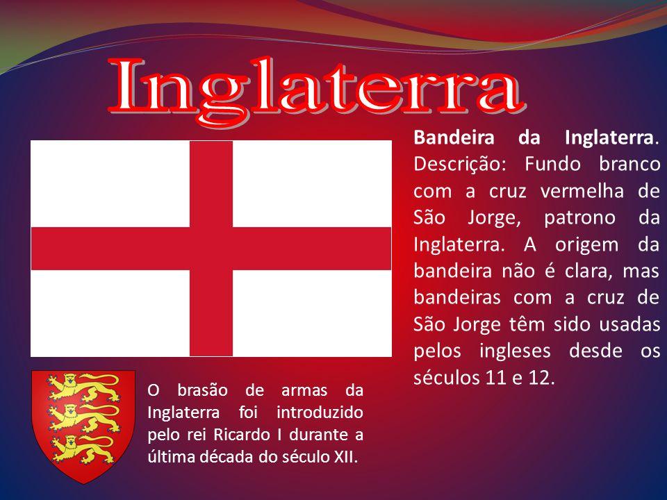 Bandeira da Inglaterra. Descrição: Fundo branco com a cruz vermelha de São Jorge, patrono da Inglaterra. A origem da bandeira não é clara, mas bandeir