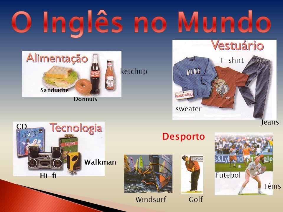 CD Hi-fi Walkman Sanduiche Donnuts ketchup sweater T-shirt Jeans Desporto WindsurfGolf Futebol Ténis
