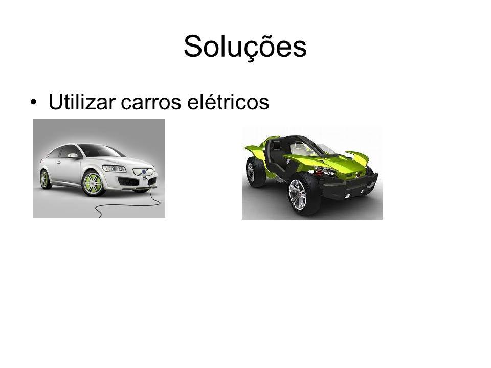 Soluções Utilizar carros elétricos