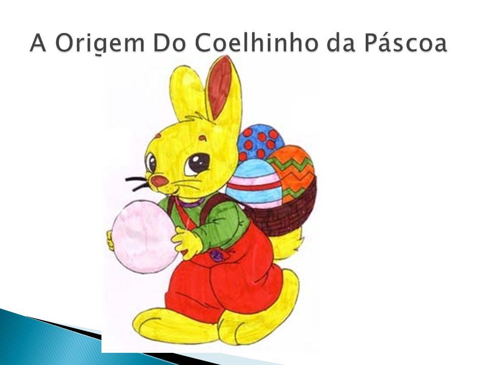 O Coelhinho da Páscoa é uma figura da data comemorativa da Páscoa.