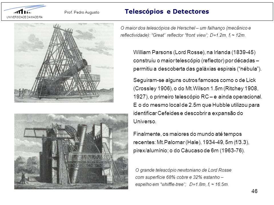 57 Telescópios e Detectores UNIVERSIDADE DA MADEIRA Prof.
