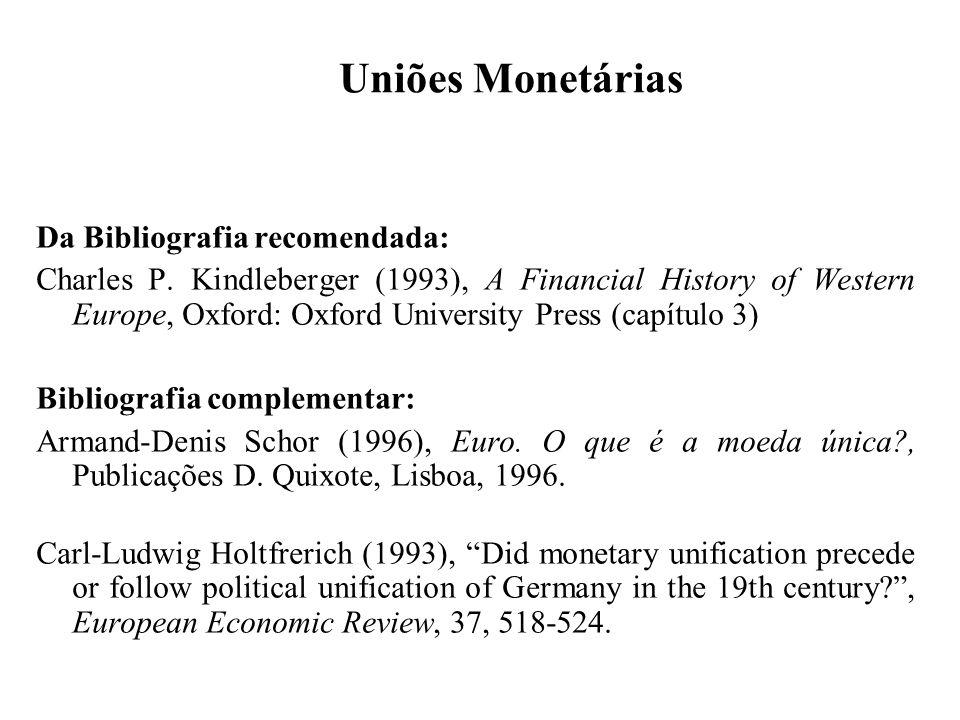 Uniões Monetárias Da Bibliografia recomendada: Charles P.
