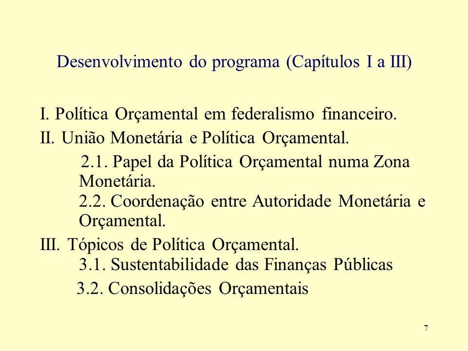 8 Desenvolvimento do programa (Capítulos IV e V) IV.