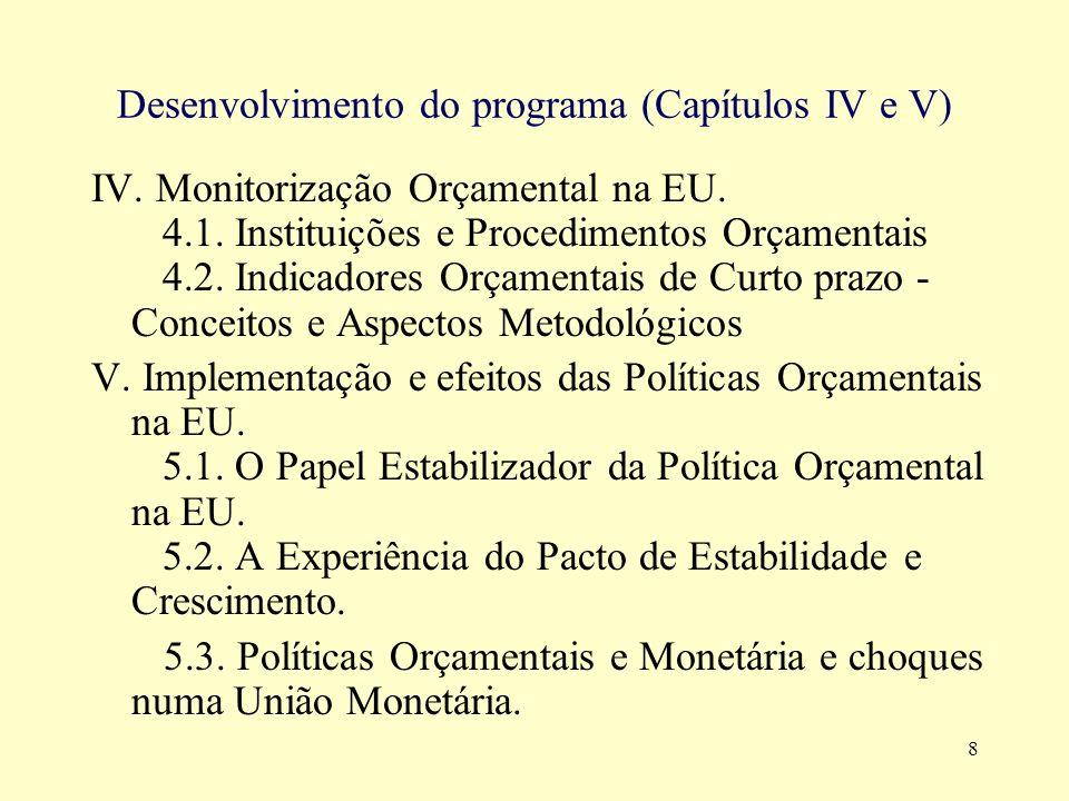 9 Desenvolvimento do programa ( Capítulo VI) VI.