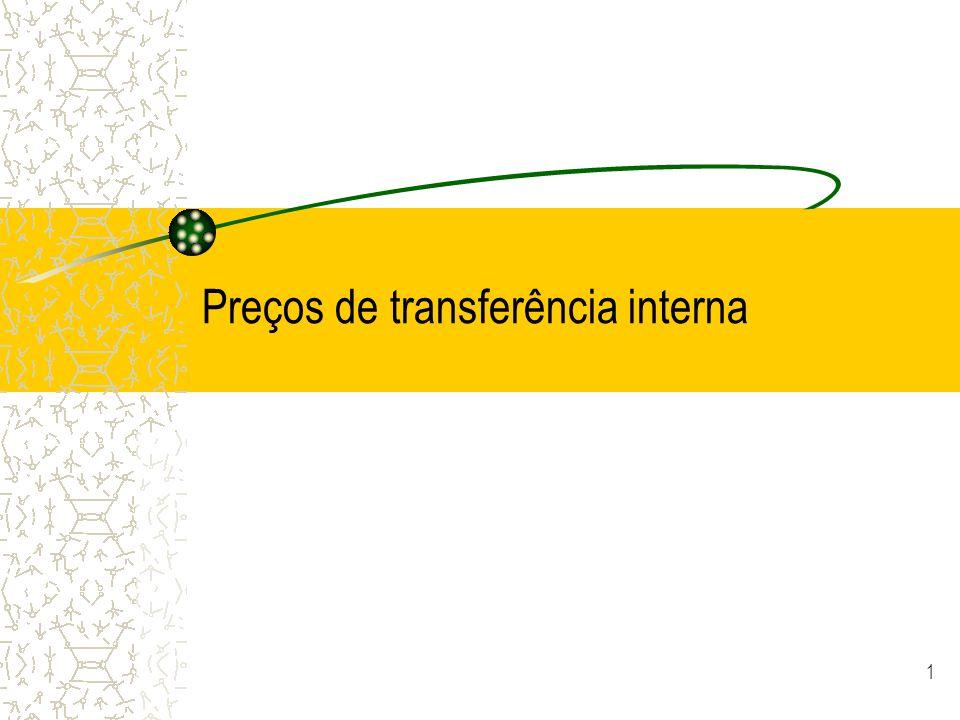 1 Preços de transferência interna