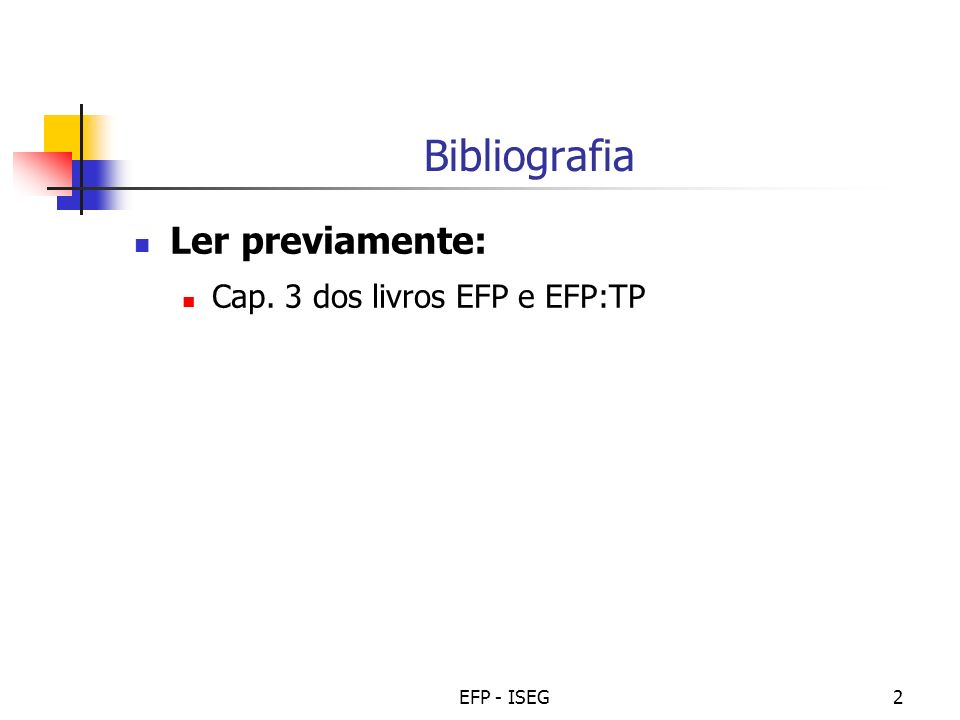 EFP - ISEG3 Tópico de Reflexão -1 O Quadro 6.1 da pág.