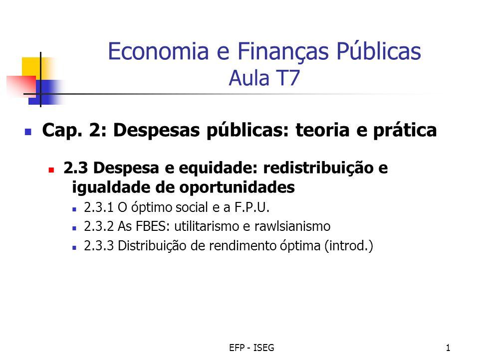 EFP - ISEG2 Bibliografia Obrigatória: Livro, EFP, Cap. 3, p. 63-68 (1ª e 2ª ed.)