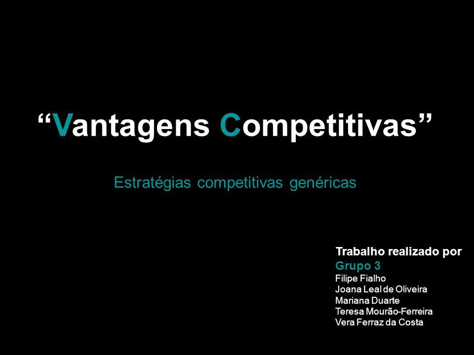 Vantagens competitivas A estratégia competitiva é a procura de uma posição competitiva favorável numa industria, que consiste em estabelecer uma posição lucrativa e sustentável contra as forças que determinam a competição na industria.