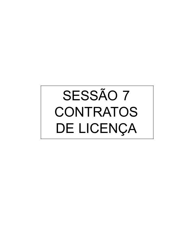SESSÃO 7 CONTRATOS DE LICENÇA