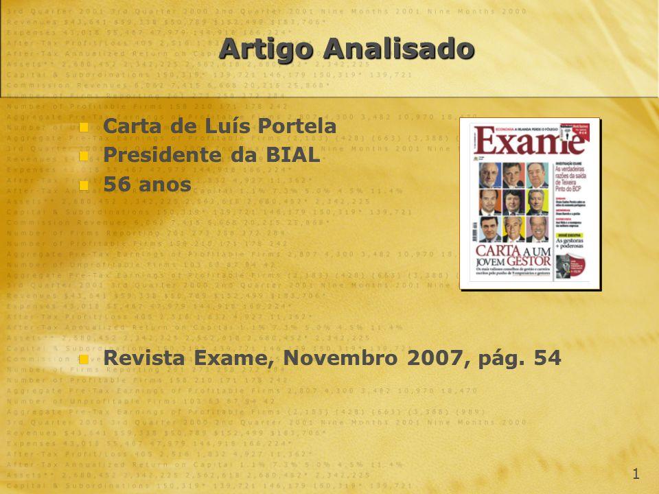 Artigo Analisado Carta de Luís Portela Presidente da BIAL 56 anos Revista Exame, Novembro 2007, pág. 54 Carta de Luís Portela Presidente da BIAL 56 an