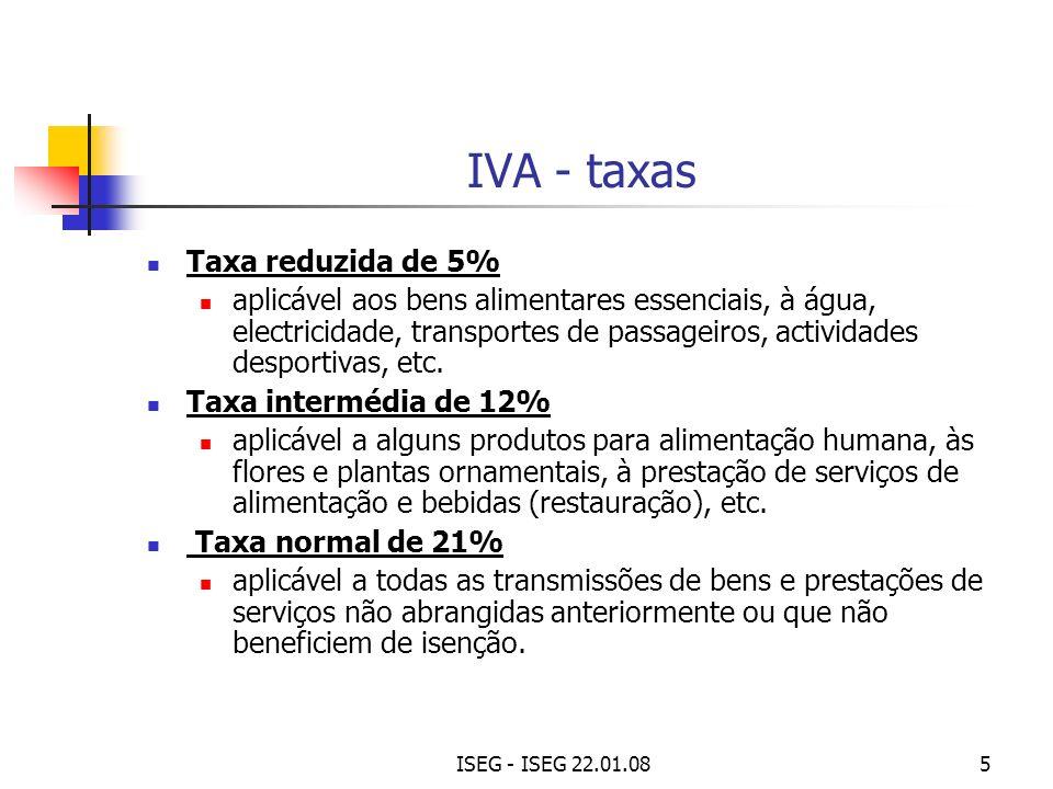 ISEG - ISEG 22.01.085 IVA - taxas Taxa reduzida de 5% aplicável aos bens alimentares essenciais, à água, electricidade, transportes de passageiros, ac