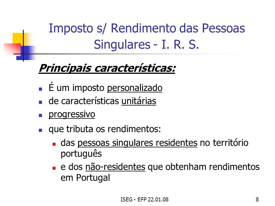 ISEG - EFP 22.01.089 I.R. S. (cont.) Categorias de rendimento: do trabalho dependente (Cat.
