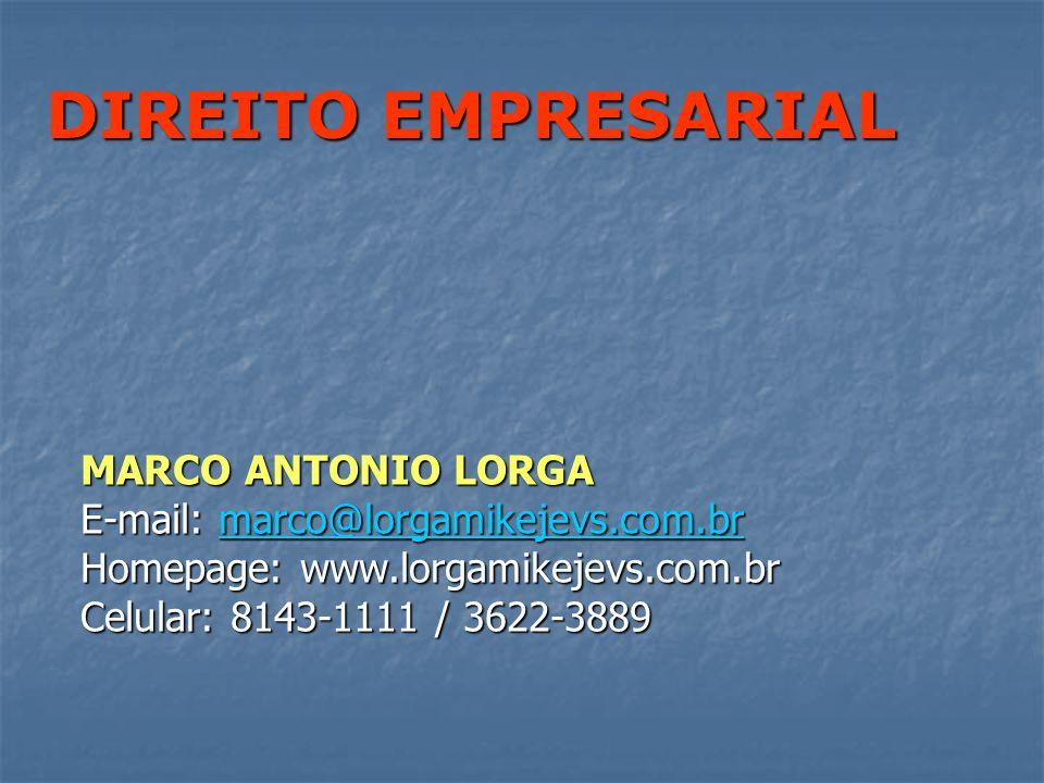 CONTEÚDO: CONTEÚDO: Direito de Empresas Direito de Empresas Direito Societário Direito Societário DIREITO EMPRESARIAL