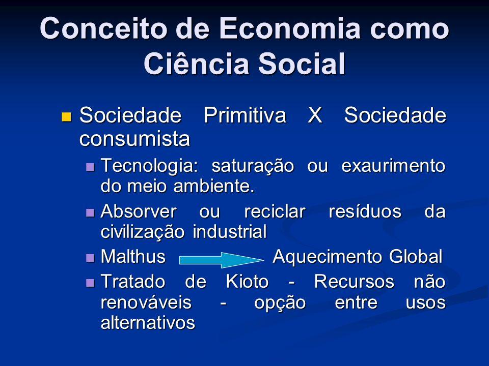Bens Econômicos e sua classificação Aula 3 Aula 3 Bens livres: Oposto de bem econômico.