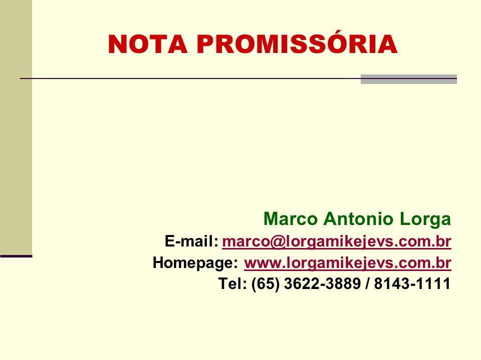 NOTA PROMISSÓRIA CONCEITO A nota promissória é promessa de pagamento, isto é, compromisso solene e escrito, pelo qual alguém se obriga a pagar a outrem certa soma em dinheiro.