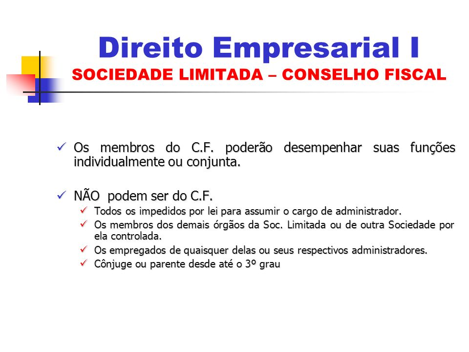 Os membros do C.F. poderão desempenhar suas funções individualmente ou conjunta. Os membros do C.F. poderão desempenhar suas funções individualmente o