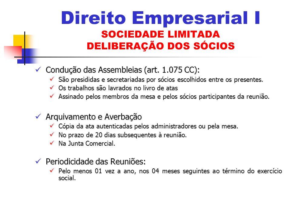 Condução das Assembleias (art.1.075 CC): Condução das Assembleias (art.