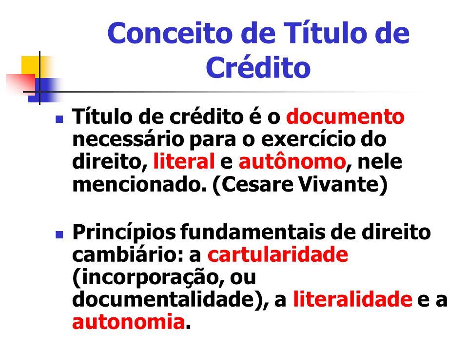 Classificação dos Títulos de Crédito CIRCULAÇÃO AO PORTADOR: o título circula com a mera tradição.