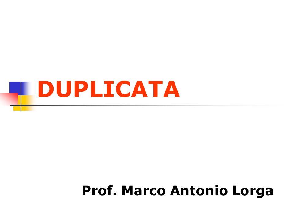 DUPLICATA Prof. Marco Antonio Lorga
