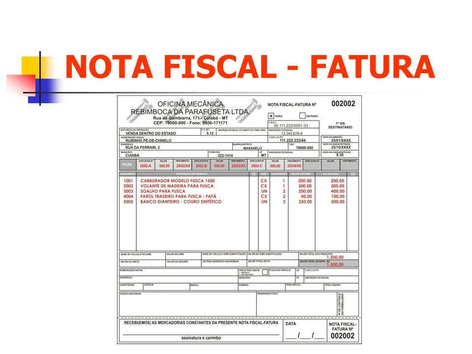 NOTA FISCAL - FATURA