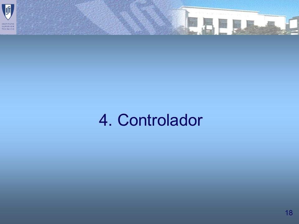 18 4. Controlador