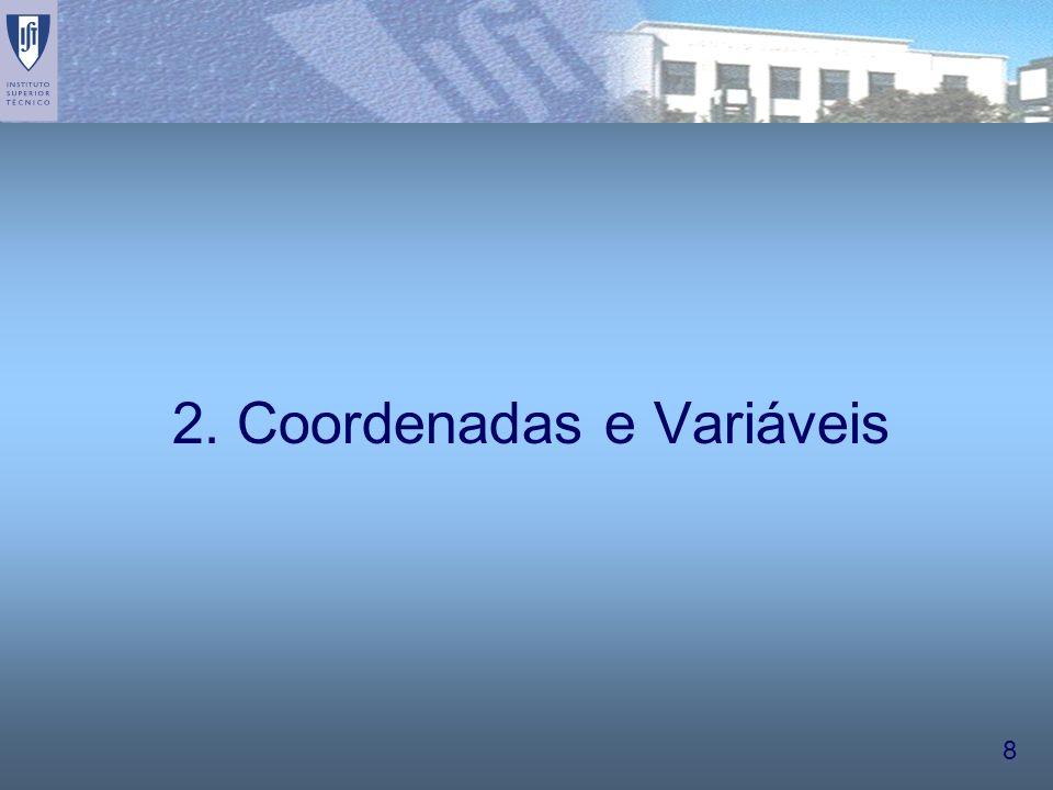 8 2. Coordenadas e Variáveis