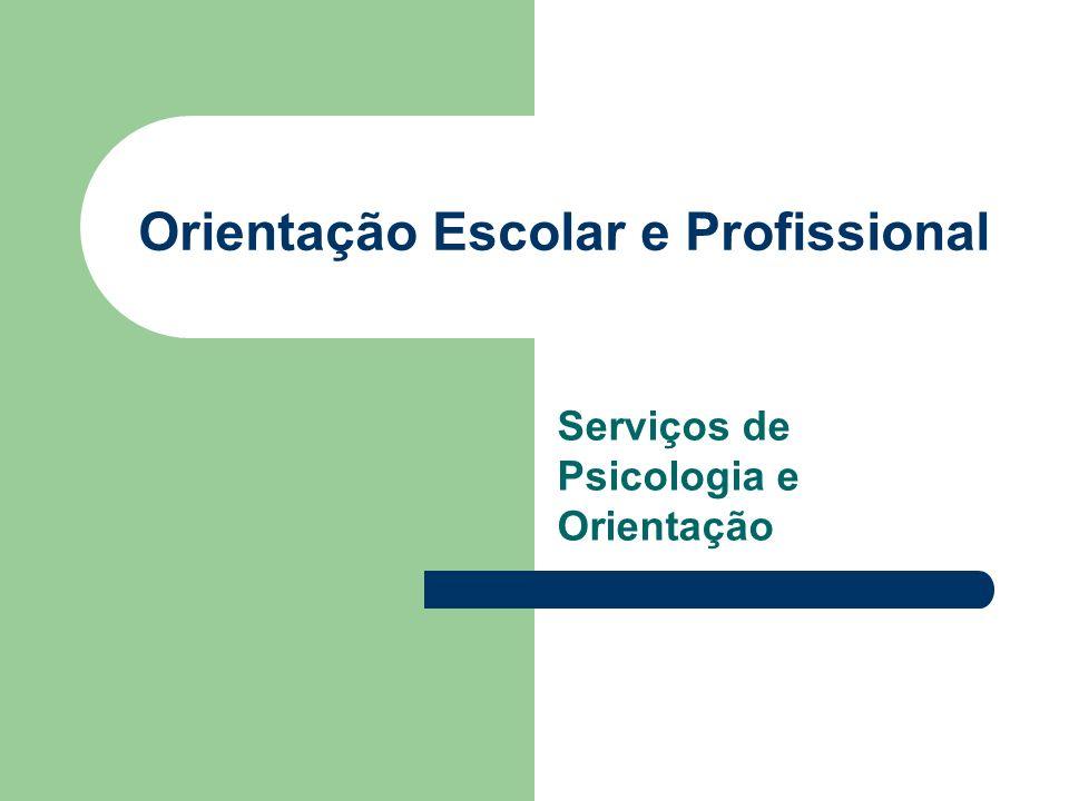 Orientação Escolar e Profissional Serviços de Psicologia e Orientação