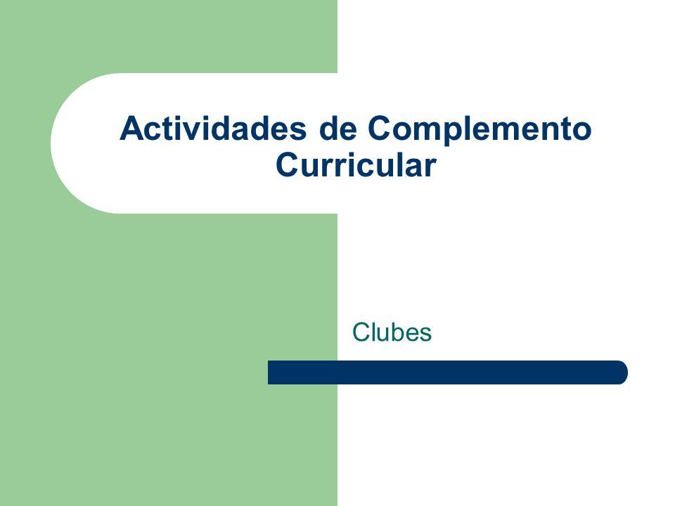 Actividades de Complemento Curricular Clubes
