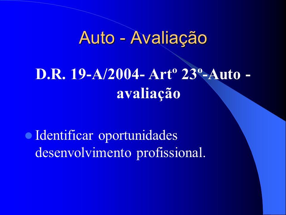 Auto - Avaliação D.R.