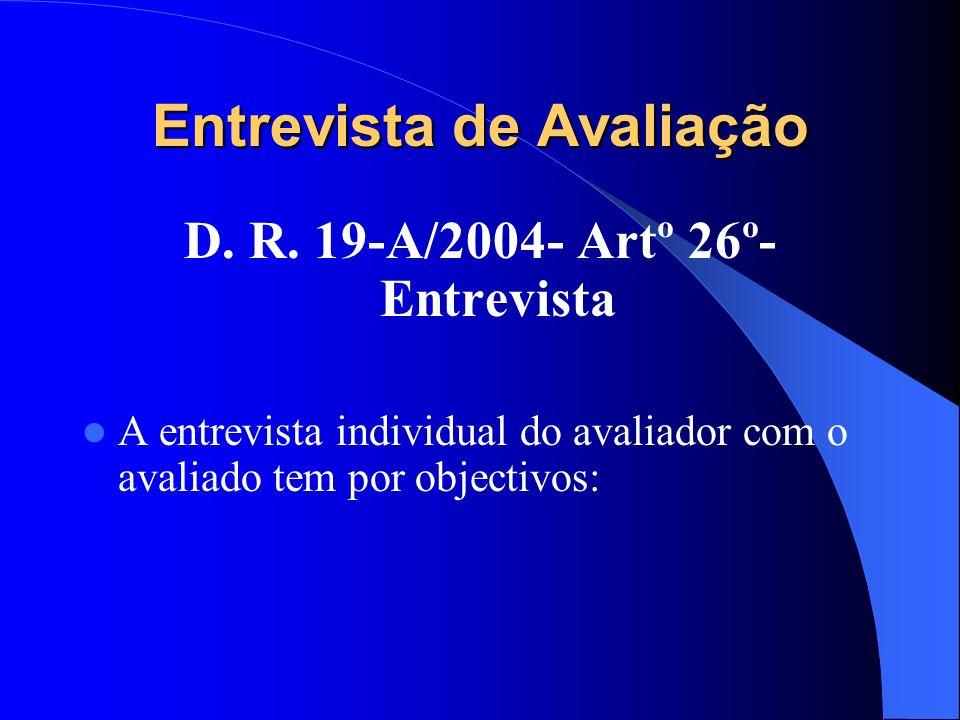 Entrevista de Avaliação D. R.
