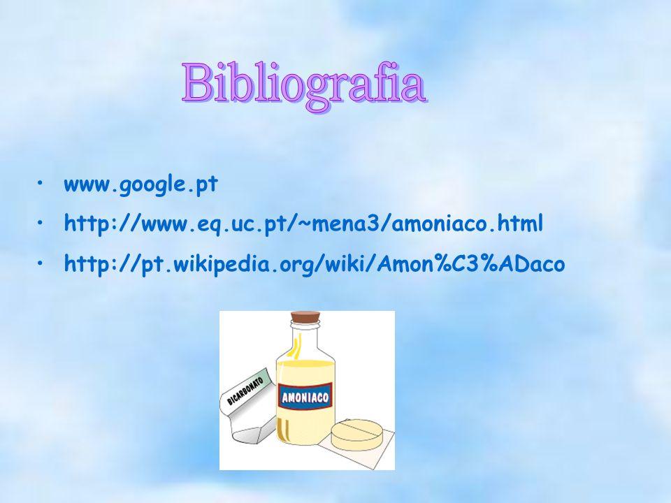 www.google.pt http://www.eq.uc.pt/~mena3/amoniaco.html http://pt.wikipedia.org/wiki/Amon%C3%ADaco