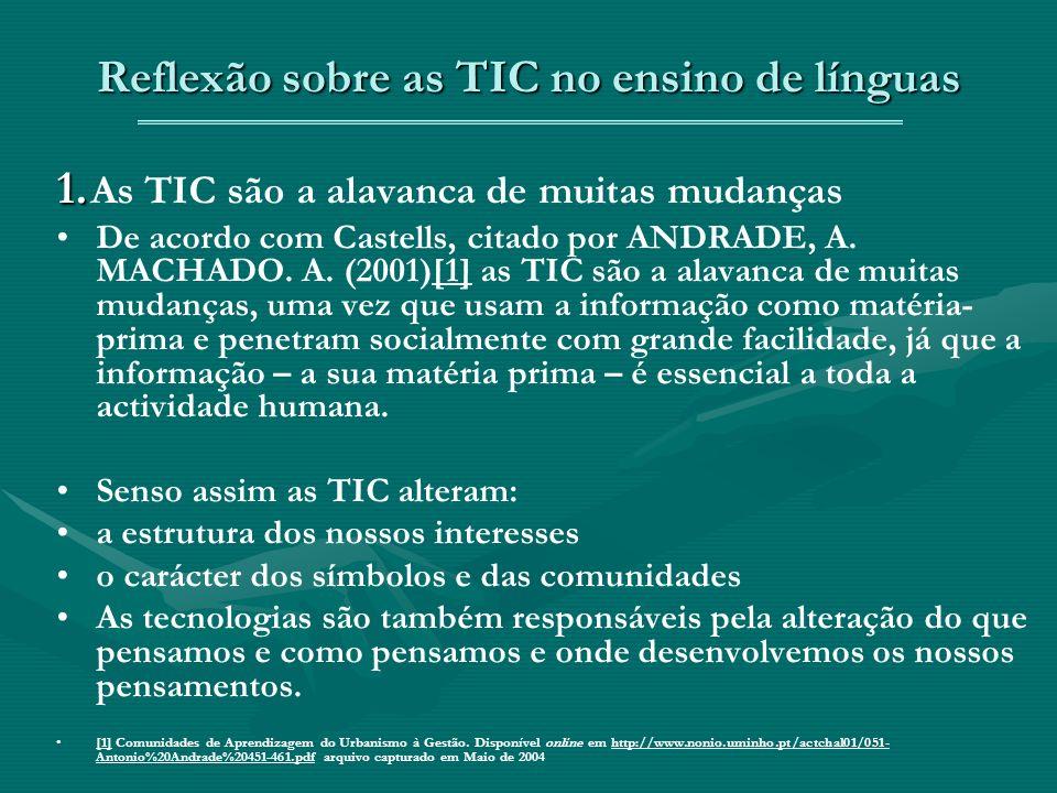 Reflexão sobre as TIC no ensino de línguas 1. 1.