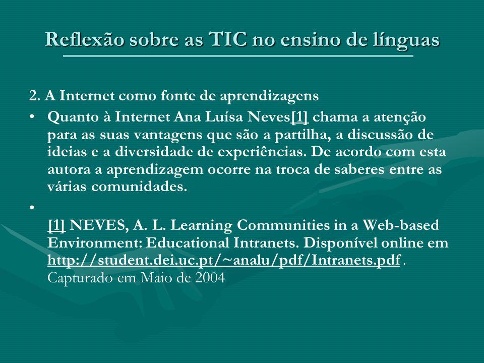 Reflexão sobre as TIC no ensino de línguas 2.
