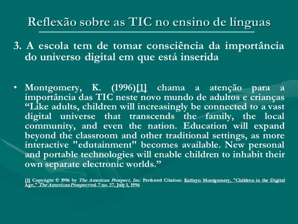 Reflexão sobre as TIC no ensino de línguas 3.