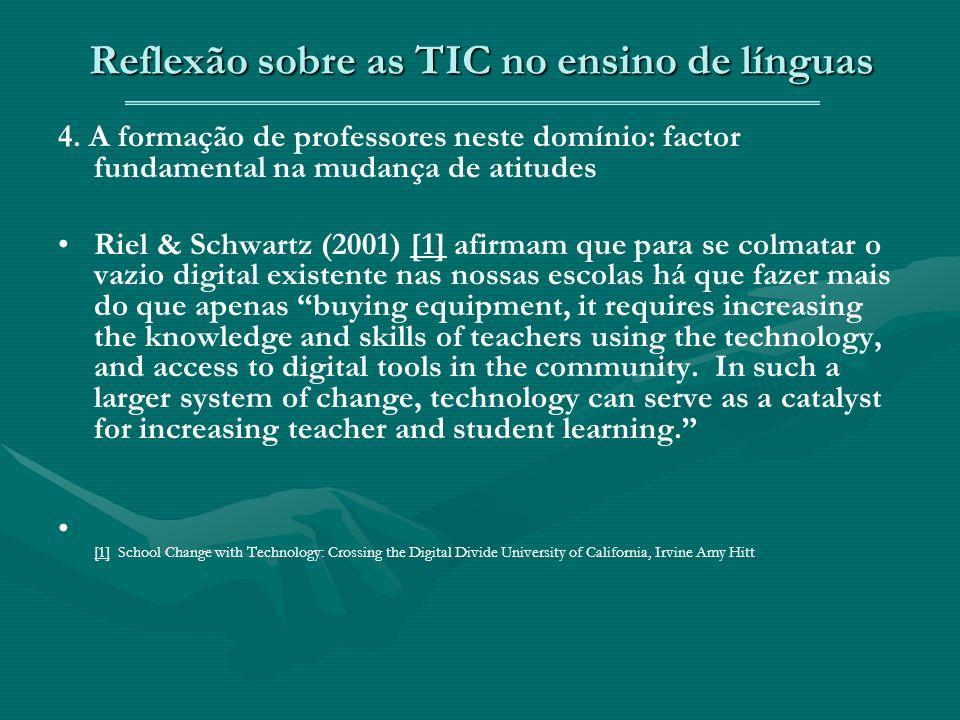 Reflexão sobre as TIC no ensino de línguas 4.