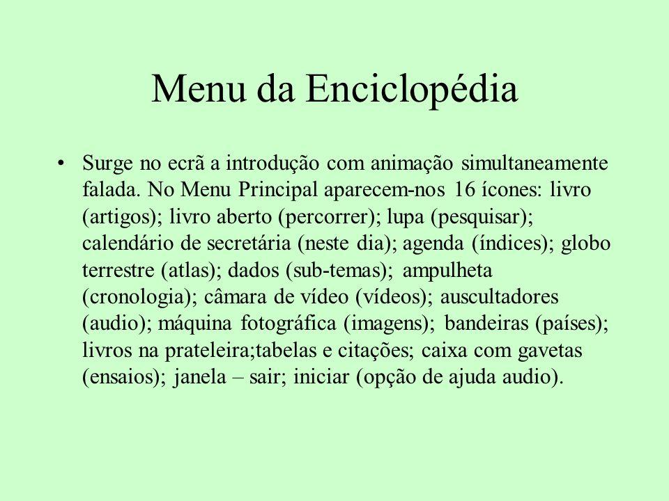 Menu da Enciclopédia Surge no ecrã a introdução com animação simultaneamente falada.
