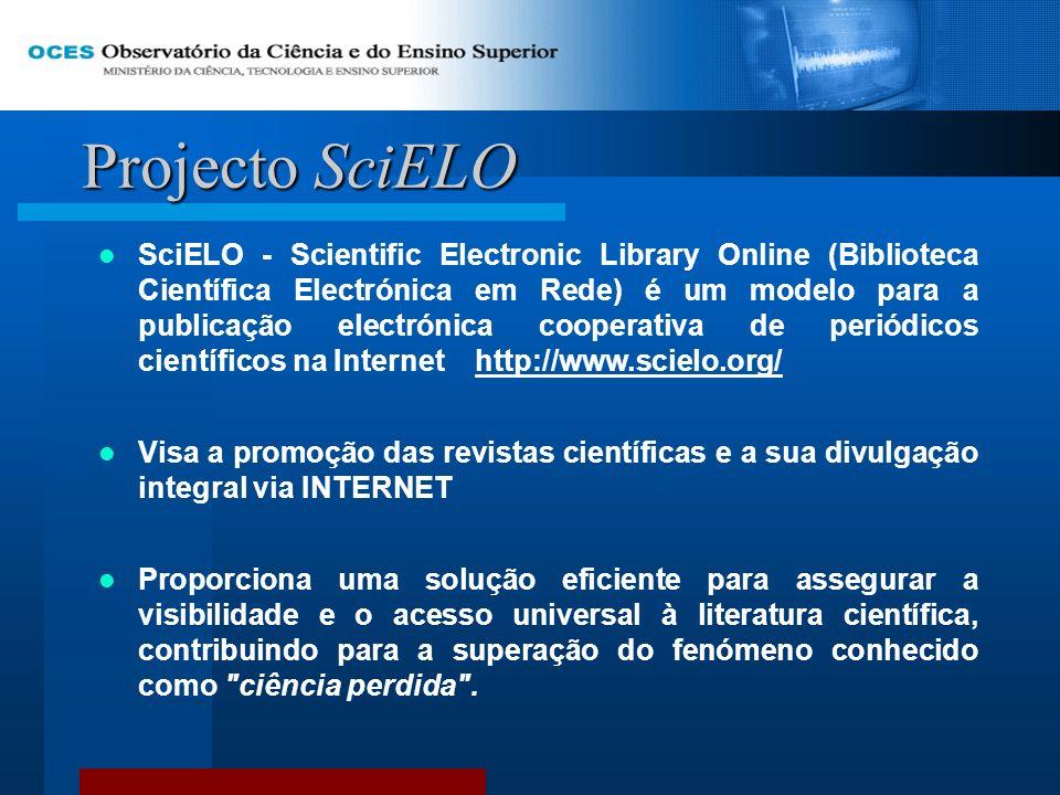 Projecto SciELO SciELO - Scientific Electronic Library Online (Biblioteca Científica Electrónica em Rede) é um modelo para a publicação electrónica co