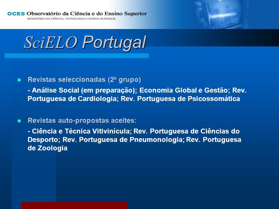 SciELO Portugal Revistas seleccionadas (2º grupo) - Análise Social (em preparação); Economia Global e Gestão; Rev. Portuguesa de Cardiologia; Rev. Por