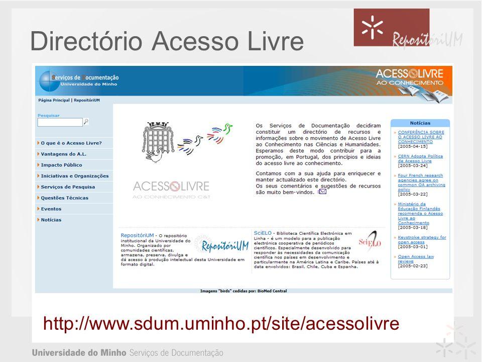 Directório Acesso Livre http://www.sdum.uminho.pt/site/acessolivre