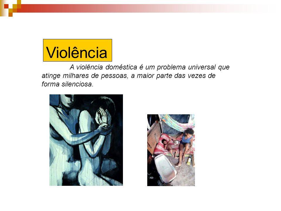A violência doméstica é um problema universal que atinge milhares de pessoas, a maior parte das vezes de forma silenciosa. Violência