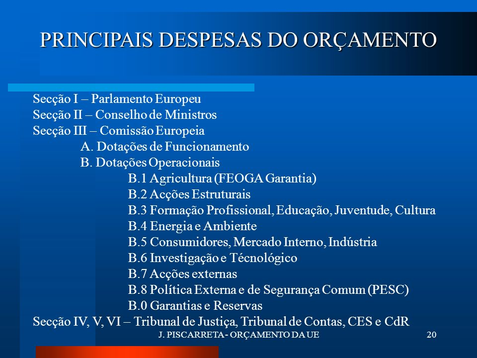 J. PISCARRETA - ORÇAMENTO DA UE19 DESPESAS