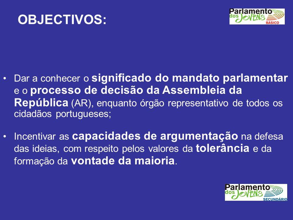 Dar a conhecer o significado do mandato parlamentar e o processo de decisão da Assembleia da República (AR), enquanto órgão representativo de todos os