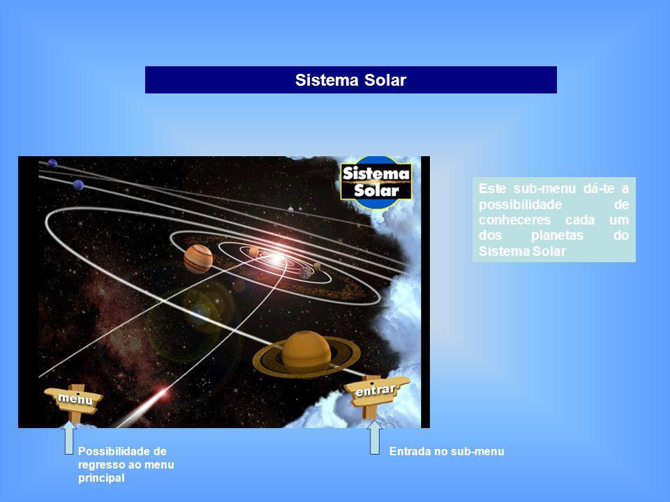 Guião de Exploração do Cd-Rom A Terra e o Sistema Solar Depois de inserir o Cd-rom, surge o menu principal, este divide-se em: Sistema Solar Opções Te