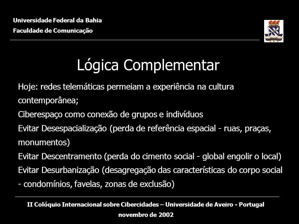 O estudo teve início em maio de 2002 com o objetivo de mapear as experiências de Cibercidades no Brasil.