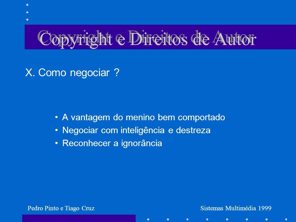 Copyright e Direitos de Autor X. Como negociar .