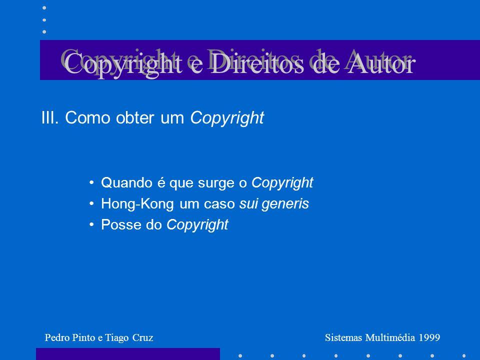 Copyright e Direitos de Autor III.