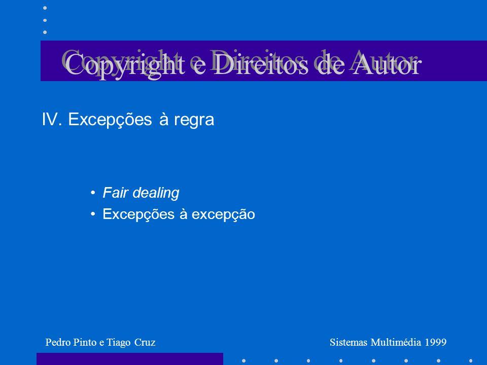 Copyright e Direitos de Autor IV.