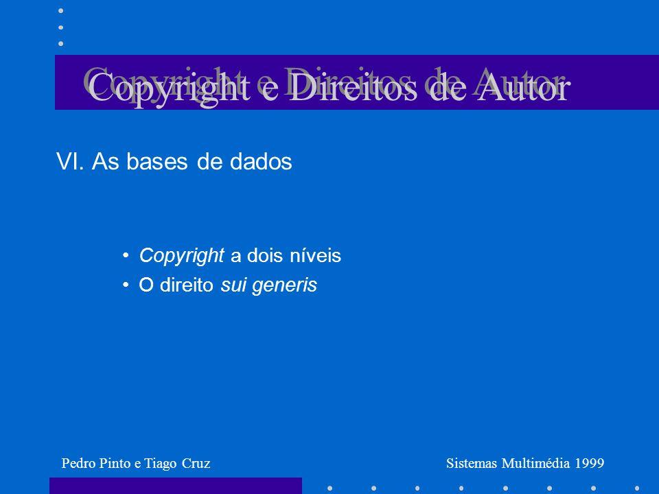 Copyright e Direitos de Autor VI.