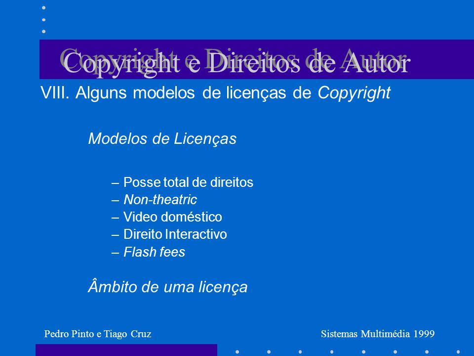 Copyright e Direitos de Autor VIII.
