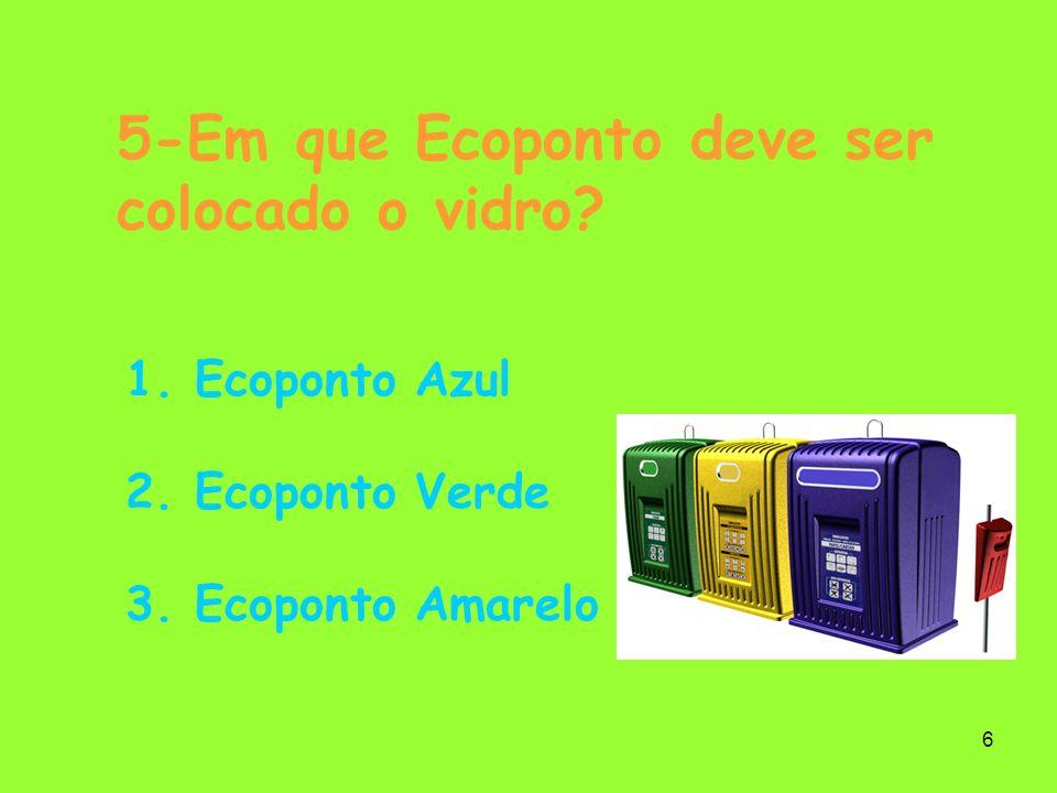 7 6-Em que ecoponto devem ser colocadas as pilhas e acumuladores.